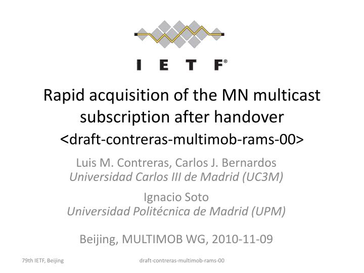 rapid acquisition of the mn multicast subscription after handover draft contreras multimob rams 00 n.