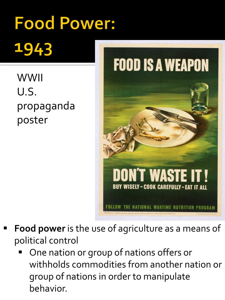 Food Power: