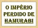 o imp rio perdido de hamurabi