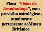 placa v nus de ammisaduqa com previs es astrol gicas atualmente pertencente aomuseu brit nico