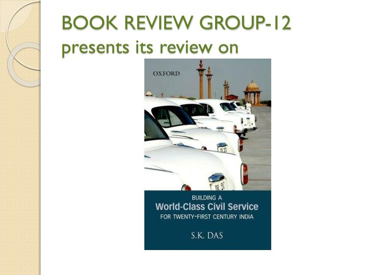 book review group 12 presents its review on n.