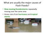 what are usually the major causes of flash floods