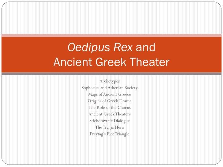 oedipus rex and ancient greek theater n.