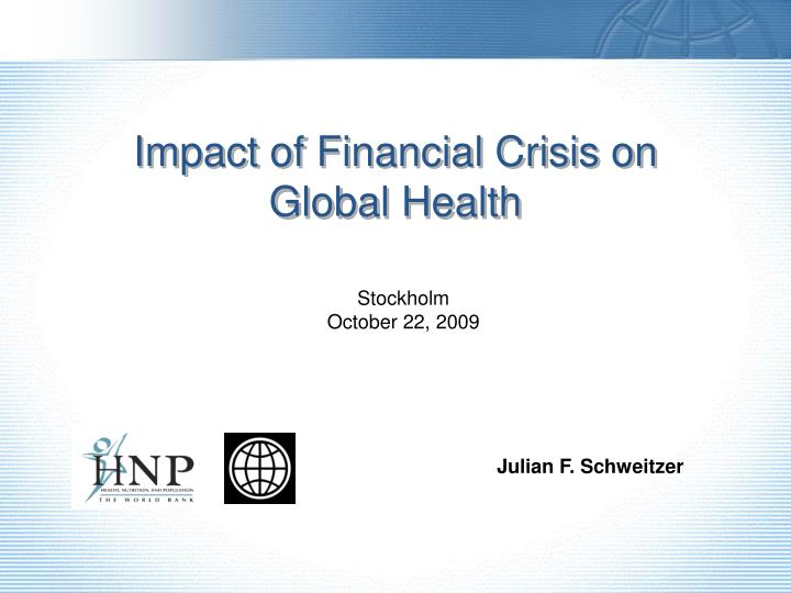 impact of financial crisis on global health n.