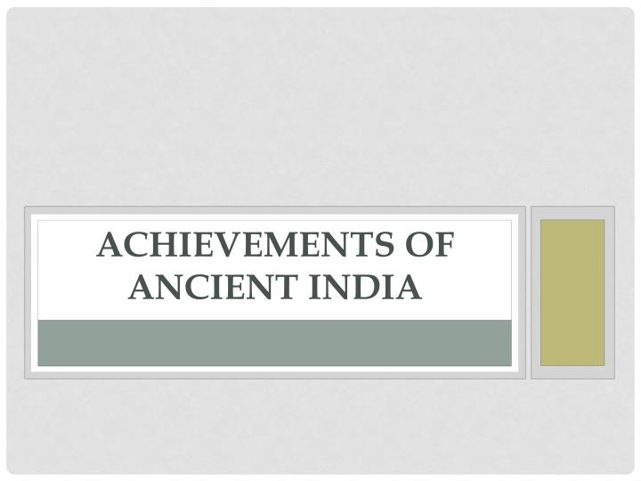 achievements of ancient india n.
