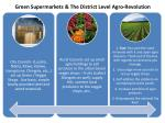 green supermarkets the d istrict level agro revolution