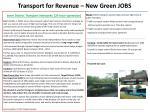 transport for revenue new green jobs