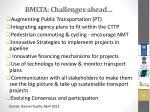 bmlta challenges ahead