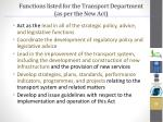 functions listed for the transport department as per the new act