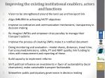 improving the existing institutional enablers actors and functions