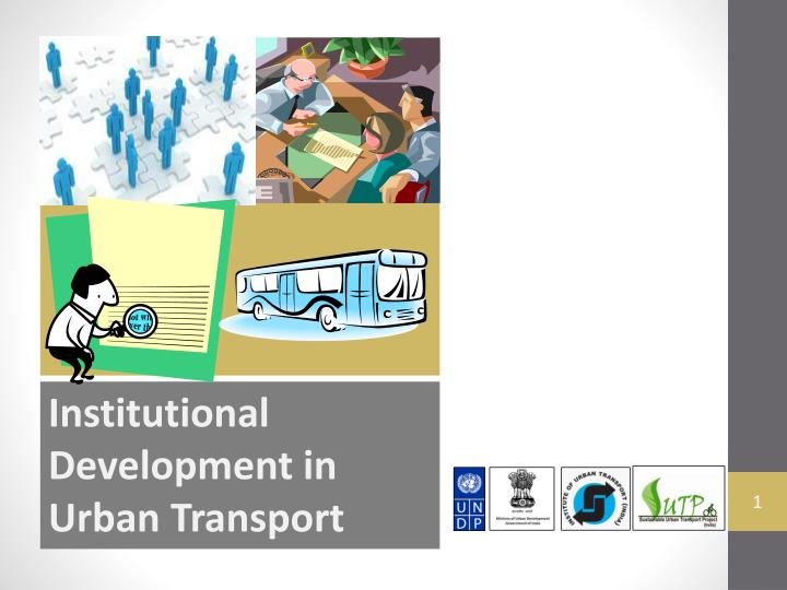 institutional development in urban transport n.