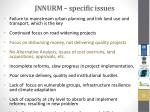 jnnurm specific issues
