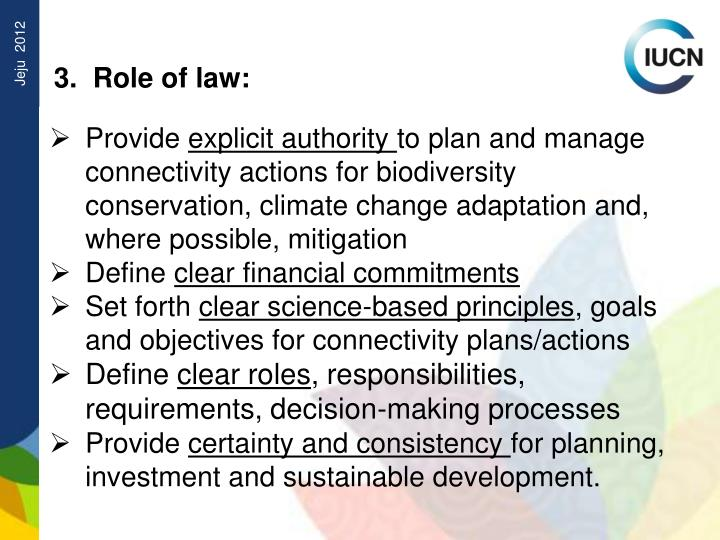 3.  Role of law: