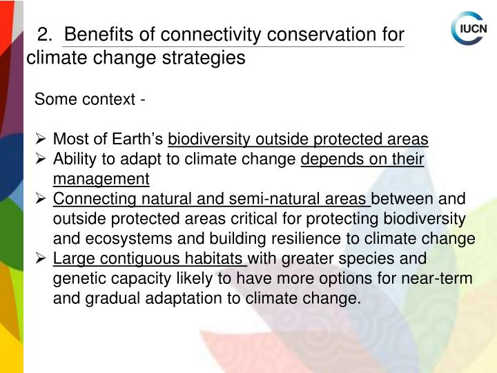 2.  Benefits of connectivity conservation for climate change strategies