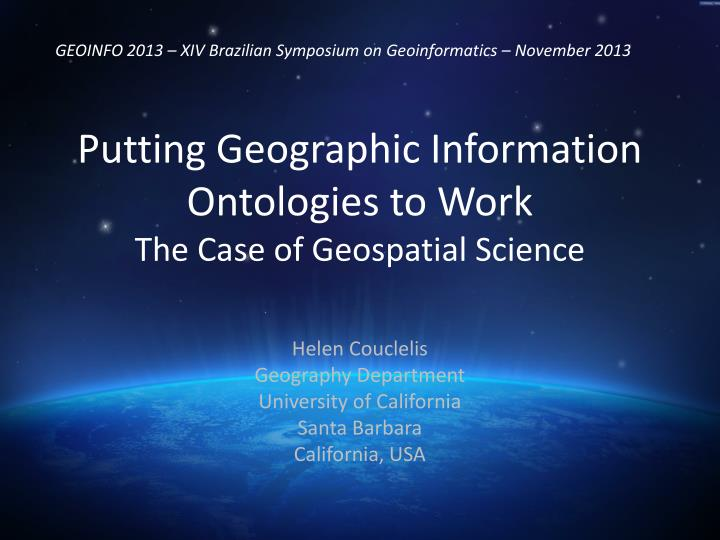 putting geographic information ontologies to work the case of geospatial science n.