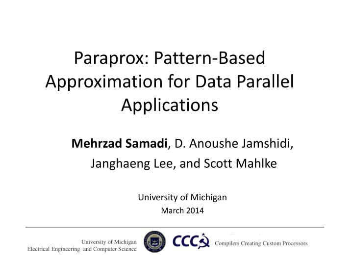 paraprox pattern based approximation for data parallel applications n.