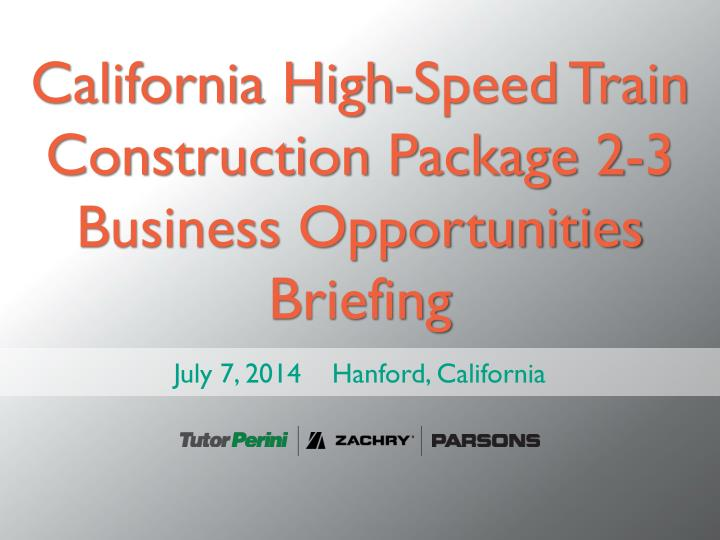california high speed train construction package 2 3 business opportunities briefing n.