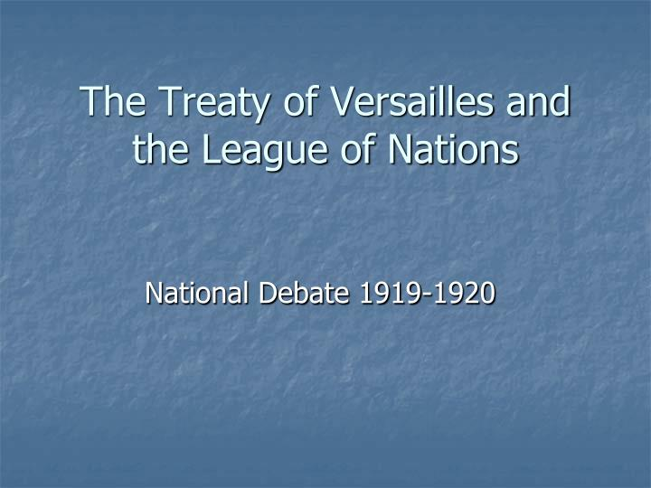 the treaty of versailles and the league of nations n.