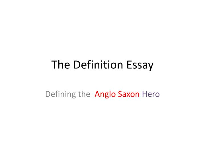 ppt the definition essay powerpoint presentation id  the definition essay