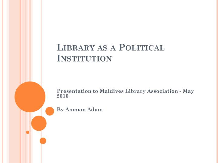 library as a political institution n.