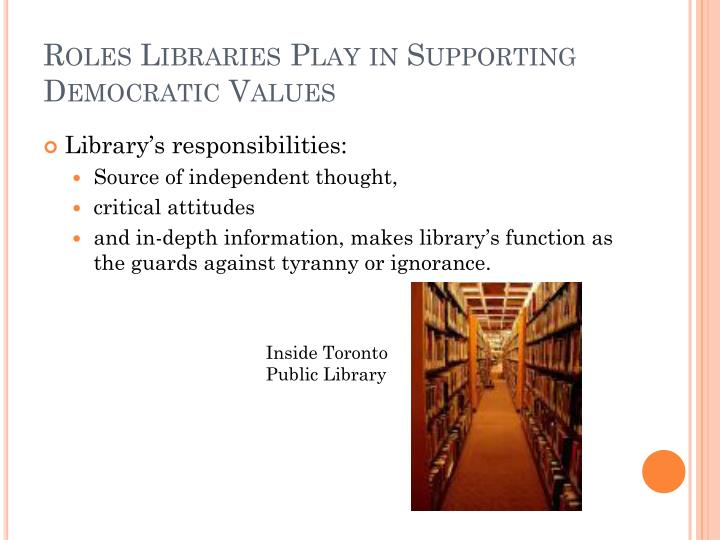 Roles Libraries Play in Supporting Democratic Values
