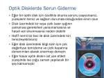 optik disklerde sorun giderme