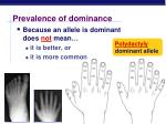 prevalence of dominance