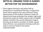 myth 1 organic food is always better for the environment