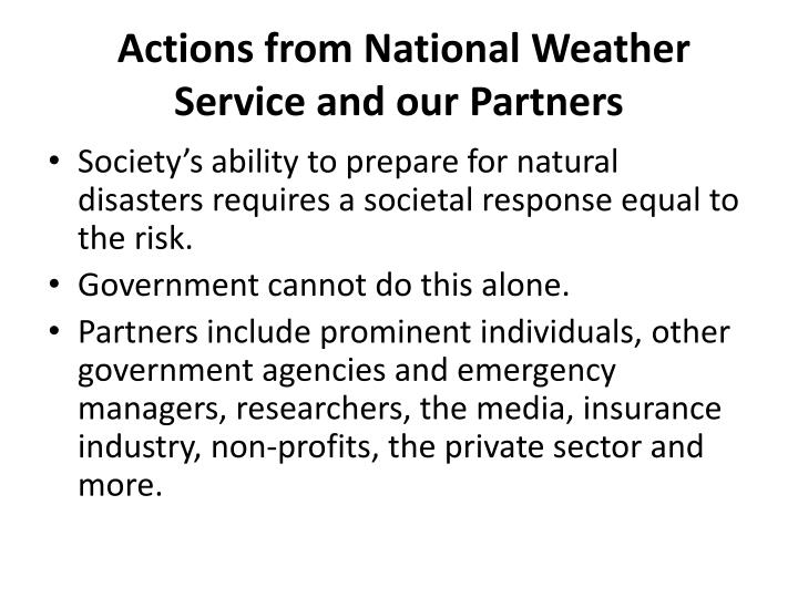 Actions from National Weather Service and our
