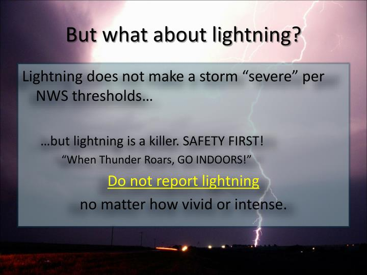 But what about lightning?