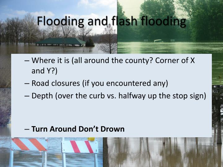 Flooding and flash flooding