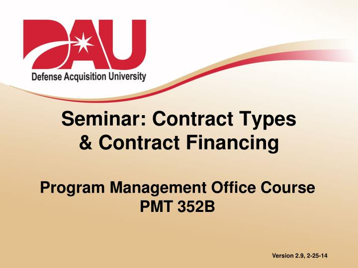 seminar contract types contract financing n.