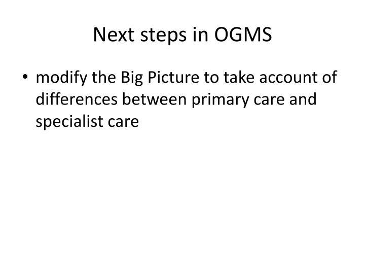 Next steps in OGMS
