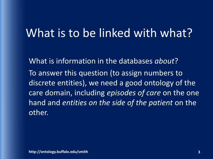 What is to be linked with what
