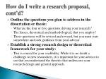 how do i write a research proposal cont d