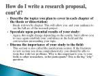 how do i write a research proposal cont d1