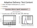 adaptive delivery test content