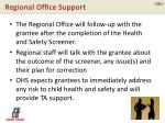 regional office support