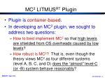 mc 2 litmus rt plugin1