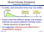 mixed criticality scheduling proposed by vestal 2007