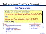 multiprocessor real time scheduling