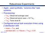 robustness experiments