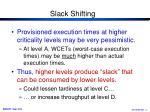 slack shifting