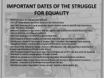 important dates of the struggle for equality