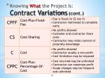 knowing what the project is contract variations cont