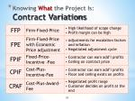 knowing what the project is contract variations