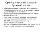 opening instrument container system continued