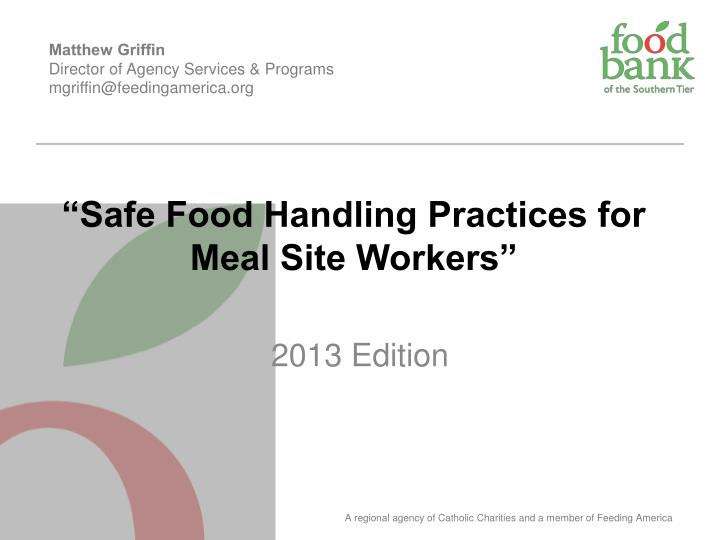 safe food handling practices for meal site workers n.