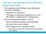 first set new stylized facts on bs don t bring many news