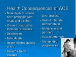 health consequences of ace
